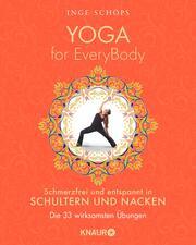 Yoga for EveryBody - schmerzfrei und entspannt in Schultern & Nacken