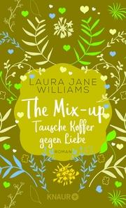 The Mix-up - Tausche Koffer gegen Liebe