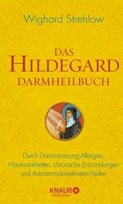 Das Hildegard Darmheilbuch