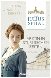 Das Juliusspital - Ärztin in stürmischen Zeiten