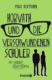 Horvath und die verschwundenen Schüler