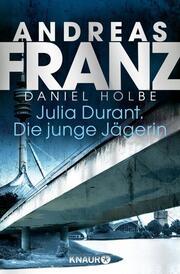 Julia Durant - Die junge Jägerin