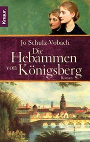 Die Hebammen von Königsberg
