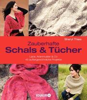 Zauberhafte Schals & Tücher