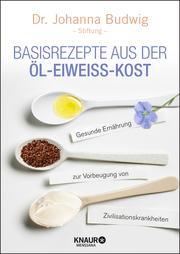 Basisrezepte aus der Öl-Eiweiß-Kost