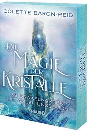 Die Magie der Kristalle