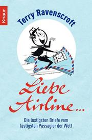 Liebe Airline ...