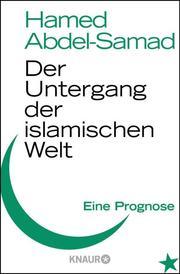 Der Untergang der islamischen Welt