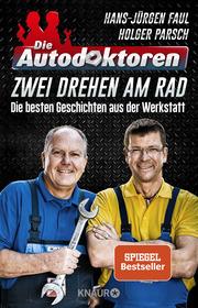 Die Autodoktoren - Zwei drehen am Rad - Cover