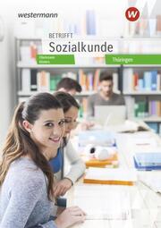 Betrifft Sozialkunde - Ausgabe Thüringen