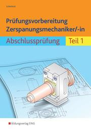 Prüfungsvorbereitung Zerspanungsmechaniker/-in