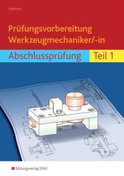 Prüfungsvorbereitung Werkzeugmechaniker/-in