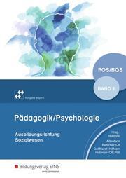 Pädagogik/Psychologie für die Berufliche Oberschule - Ausgabe Bayern