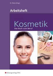 Kosmetik - Das Buch zum Beruf