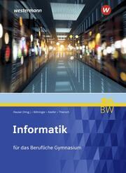 Informatik für Berufliche Gymnasien in Baden-Württemberg