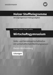 Holzer Stofftelegramme Baden-Württemberg - Wirtschaftsgymnasium