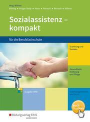 Sozialassistenz kompakt für die Berufsfachschule - Ausgabe Nordrhein-Westfalen