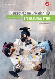 Deutsch/Kommunikation für die Berufsfachschule I in Rheinland-Pfalz