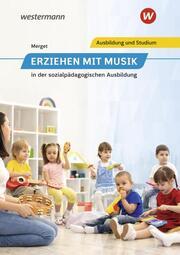 Erziehen mit Musik