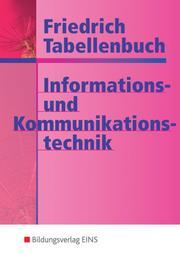 Friedrich - Tabellenbuch Informations- und Kommunikationstechnik