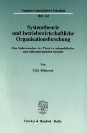 Systemtheorie und betriebswirtschaftliche Organisationsforschung.