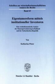 Eigentumsreform mittels institutioneller Investoren.