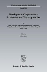 Development Cooperation - Evaluation and New Approaches