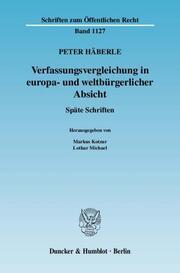 Verfassungsvergleichung in europa- und weltbürgerlicher Absicht