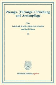 Zwangs- (Fürsorge-) Erziehung und Armenpflege. - Cover