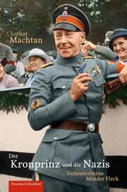 Der Kronprinz und die Nazis