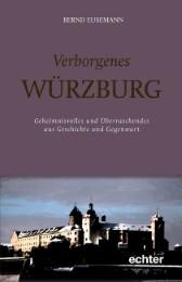 Verborgenes Würzburg
