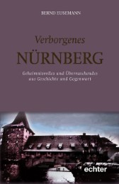 Verborgenes Nürnberg