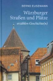 Würzburger Straßen und Plätze