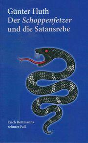 Der Schoppenfetzer und die Satansrebe