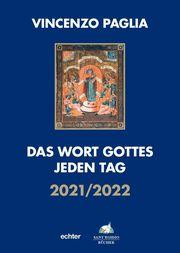 Das Wort Gottes jeden Tag 2021/2022