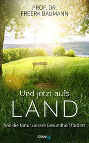 Und jetzt aufs Land - Cover
