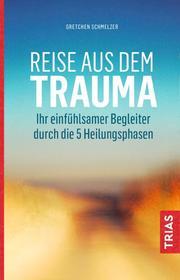 Reise aus dem Trauma