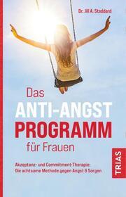 Das Anti-Angst-Programm für Frauen