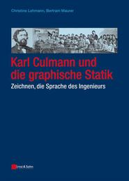 Karl Culmann und die graphische Statik - Cover