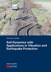 Soil Dynamics with Applications in Vibration and Earthquake Protection