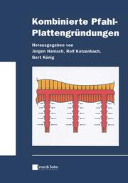 Kombinierte Pfahl-Plattengründungen