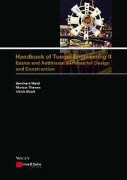 Handbook of Tunnel Engineering II