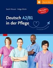 Deutsch A2/B1 in der Pflege