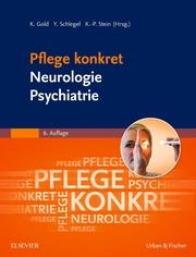 Pflege konkret - Neurologie Psychiatrie