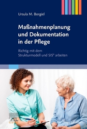 Maßnahmenplanung und Dokumentation in der Pflege