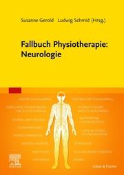 Fallbuch Physiotherapie: Neurologie