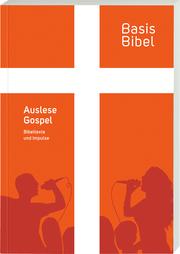 BasisBibel - Auslese Gospel