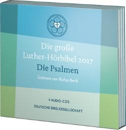 Die große Luther-Hörbibel 2017 - Die Psalmen