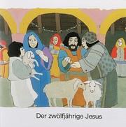 Der zwölfjährige Jesus