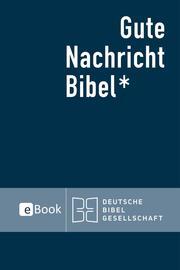 Gute Nachricht Bibel eBook